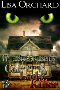 Super Spies and the Cat Lady Killer book cover