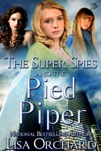 Super Spies and the Pied Piper book cover