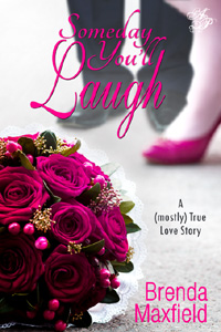 Someday You'll Laugh book cover